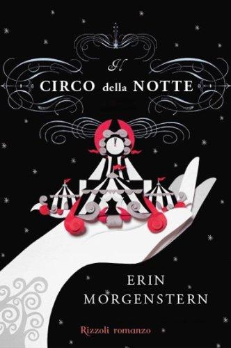 9788817055031: Il circo della notte (Rizzoli best)