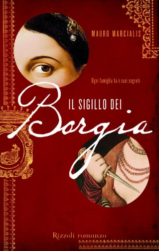 9788817055963: Il sigillo dei Borgia