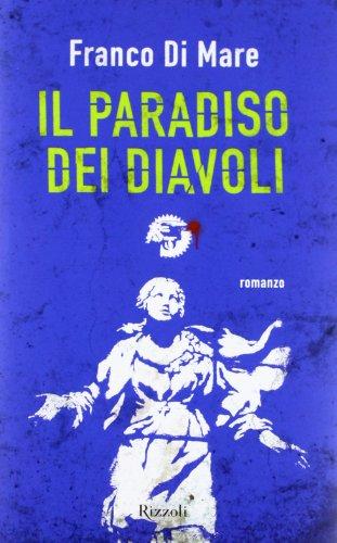 9788817056168: Il paradiso dei diavoli