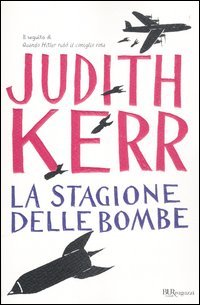 La stagione delle bombe (8817056391) by Judith Kerr
