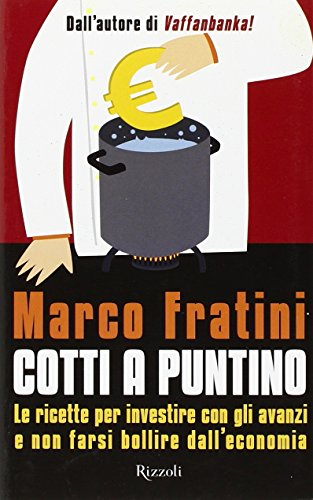 Cotti a puntino (Paperback): Marco Fratini