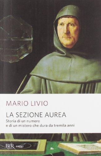 La sezione aurea. Storia di un numero: Mario Livio