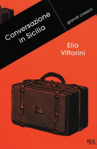 9788817059756: Conversazione in Sicilia (Grandi classici)