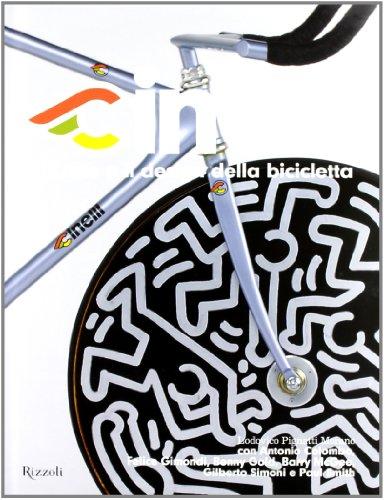 9788817060035: Cinelli. L'arte e il design della bicicletta