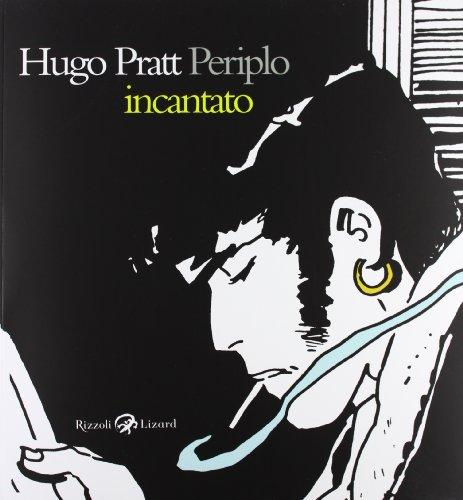 9788817060714: Hugo Pratt. Periplo incantato