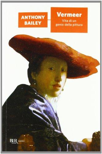 9788817060745: Vermeer. Vita di un genio della pittura