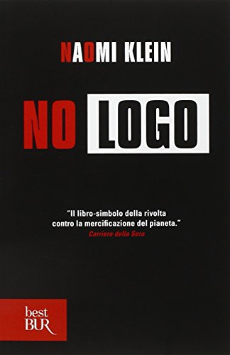 No Logo (Italian Edition) (9788817061773) by Klein, Naomi