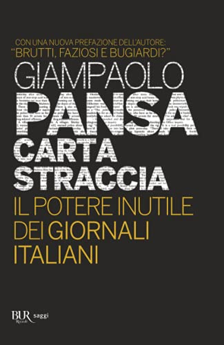 9788817062329: Carta straccia. Il potere inutile dei giornalisti italiani