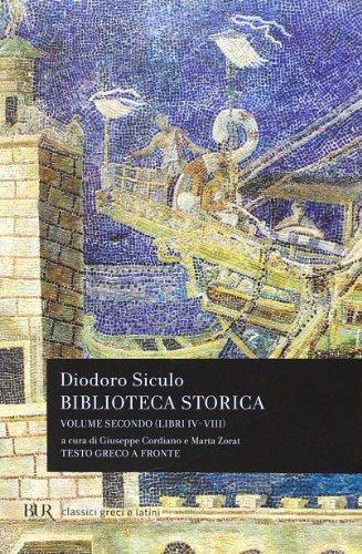 9788817063395: Biblioteca storica. Testo greco a fronte: 2