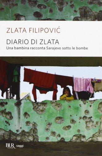 9788817065122: Diario di Zlata. Una bambina racconta Sarajevo sotto le bombe