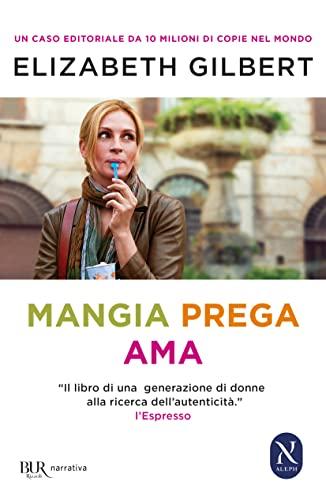 9788817066426: Mangia prega ama