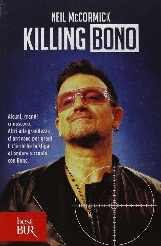 9788817066655: Killing Bono (Varia)