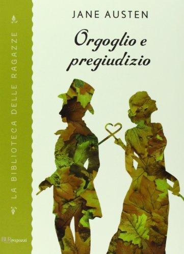 9788817066761: Orgoglio e pregiudizio (La biblioteca delle ragazze)