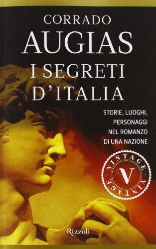 9788817067164: I segreti d'Italia. Storie, luoghi, personaggi nel romanzo di una nazione (Vintage)