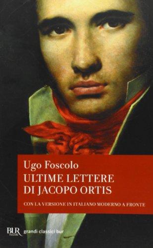 9788817067171: Ultime lettere di Jacopo Ortis