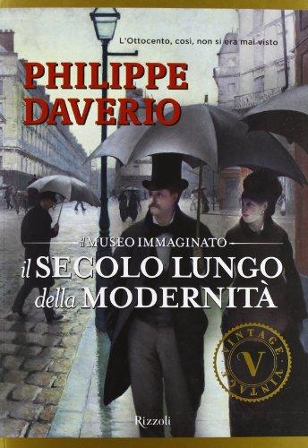 Il secolo lungo della modernitÃ. Il museo: Philippe Daverio