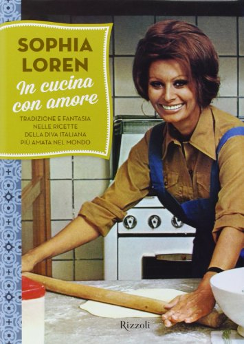 In cucina con amore (Hardback): Sophia Loren
