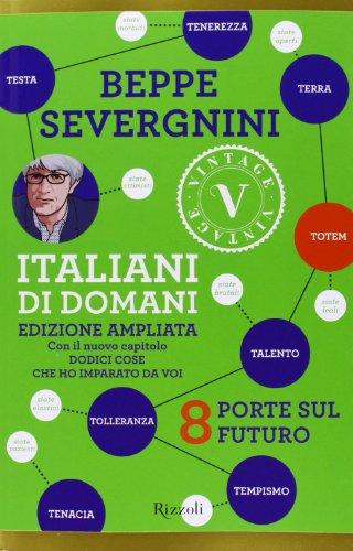 9788817067799: Italiani di domani. 8 porte sul futuro (Vintage)