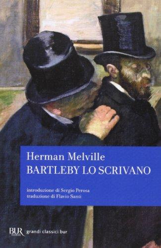 9788817067997: Bartleby lo scrivano (Grandi classici)