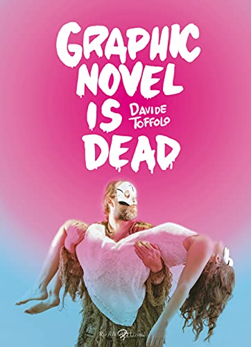 9788817068239: Graphic novel is dead