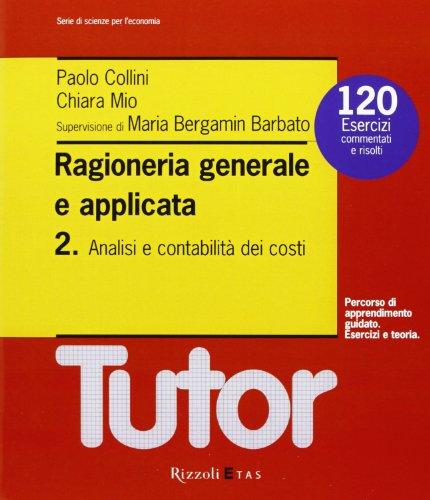 Ragioneria generale e applicata: 2: Paolo Collini; Chiara