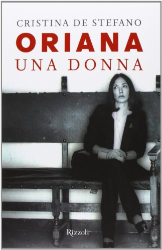 9788817068987: Oriana. Una donna