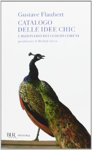 9788817069267: Catalogo delle idee chic e dizionario dei luoghi comuni