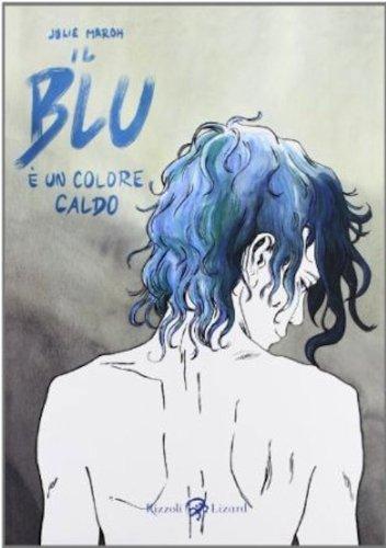 9788817069939: Il blu è un colore caldo (Italian version of Blue is the Warmest Color) (Italian Edition)