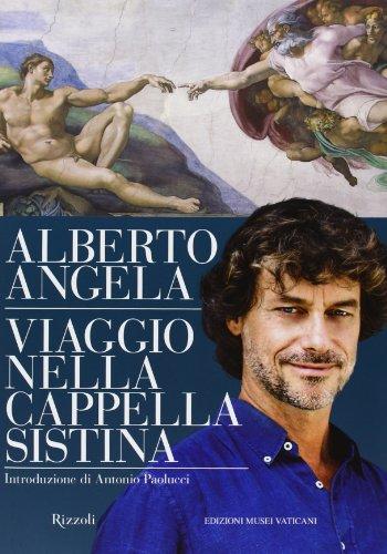 Viaggio nella Cappella Sistina: Alberto Angela