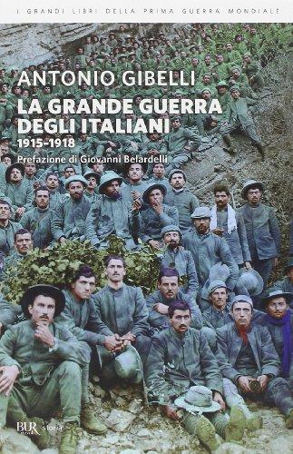 9788817071321: La grande guerra degli italiani 1915-1918