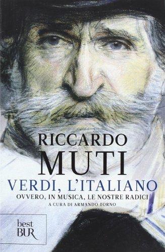 9788817071529: Verdi, l'italiano. Ovvero, in musica, le nostre radici