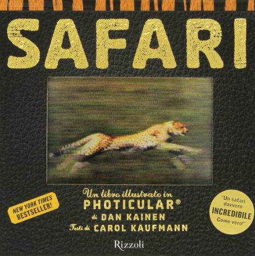 9788817071642: Safari. Un libro illustrato in Photicular®. Ediz. illustrata