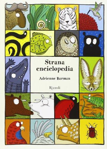 9788817073769: Strana enciclopedia. Ediz. illustrata