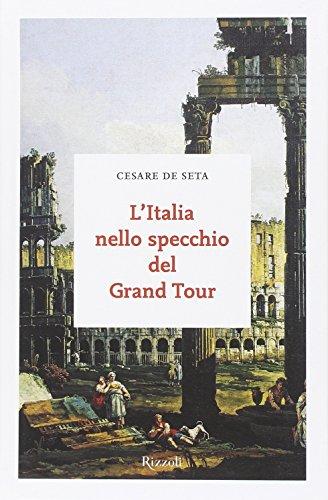 9788817078184: L'Italia nello specchio del Grand Tour
