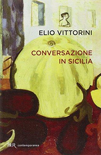9788817079280: Conversazione in Sicilia (Contemporanea)