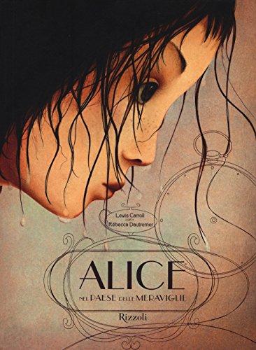 Alice nel paese delle meraviglie. Ediz. integrale: Lewis Carroll; Rébecca