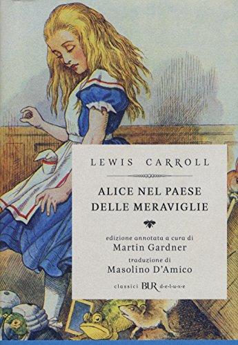 9788817080897: Alice nel paese delle meraviglie-Attraverso lo specchio e quello che Alice vi trovò (Classici BUR Deluxe)