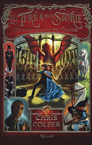 9788817081238: L'avvertimento dei Grimm. La terra delle storie (Vol. 3)
