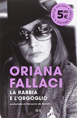 9788817082143: La rabbia e l'orgoglio (Opere di Oriana Fallaci)