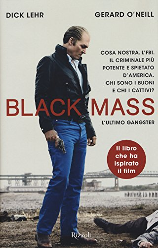 9788817082983: Black Mass. L'ultimo gangster