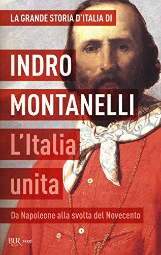 9788817083973: La grande storia d'Italia. L'Italia unita. Da Napoleone alla svolta del Novecento