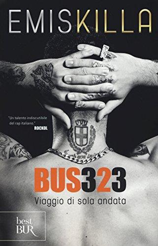 9788817084949: Bus 323. Viaggio di sola andata