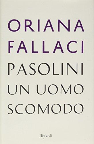 9788817085038: Pasolini, un uomo scomodo (Saggi italiani)