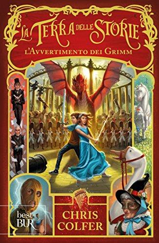 9788817086288: L'avvertimento dei Grimm. La terra delle storie (Best BUR)