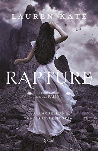 9788817093958: Rapture. Nuova ediz.