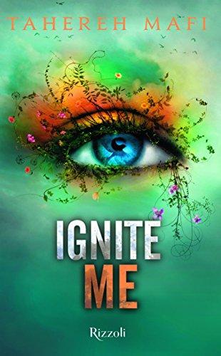 9788817094030: Ignite me