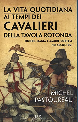 Pastoureau michel abebooks - Cavalieri della tavola rotonda ...