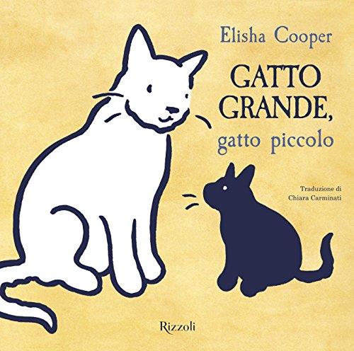 9788817100601: Gatto grande, gatto piccolo