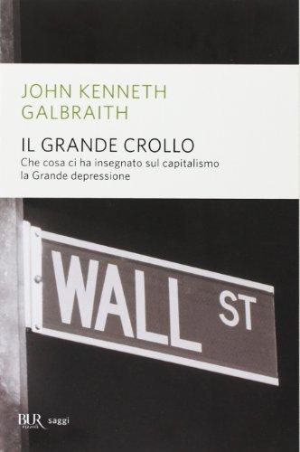 Il grande crollo (Paperback): John K. Galbraith