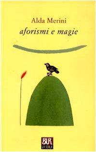 9788817101158: Aforismi e magie